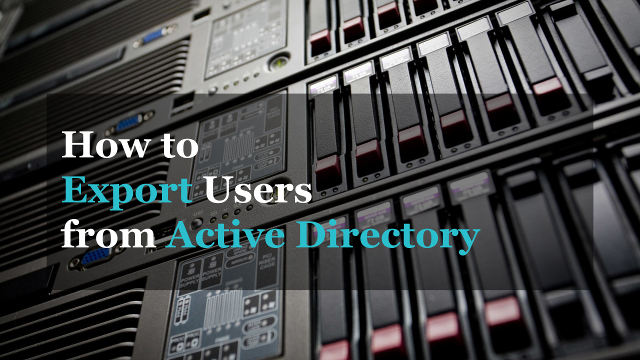 How to export users from Active Directory