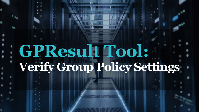 How to verify group policy settings
